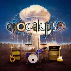 The Apocalypse Blues Revue - The Apocalypse Blues Revue