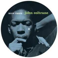 Coltrane John - Blue Train (Picture Disc)