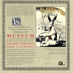 Sleepytime Gorilla Museum - Grand Opening And Closing