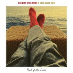 Mcclinton Delbert & Self-Made Men - Prick Of The Litter
