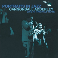 Adderley cannonball - Portraits In Jazz - At Half Note