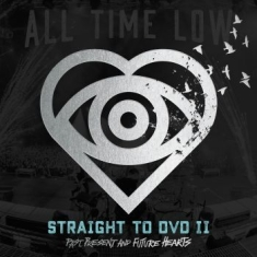 All Time Low - Straight To Dvd Ii: Past, Present,