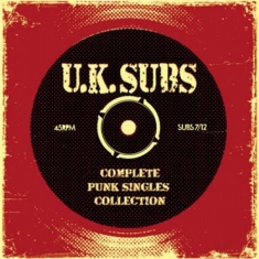 U.k. Subs - Complete Punk Singles Collection