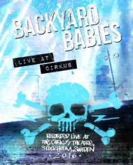 Backyard Babies - Backyard Babies - Live At Circus