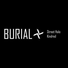 Burial - Street Halo Ep/Kindred Ep (Japanese