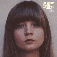 Courtney Marie Andrews - Honest Life
