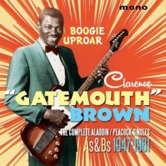 Brown Clarence Gatemouth - Boogie Uproar