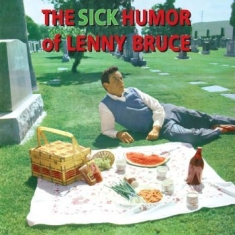 BRUCE LENNY - The Sick Humour Of Lenny Bruce
