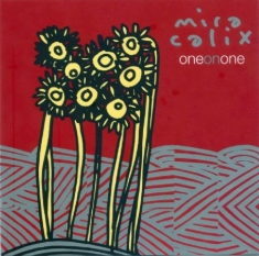 Calix Mira - One On One
