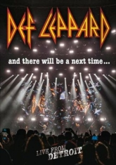 Def Leppard - And There Will Be A Next Time /Live