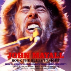 Mayall John - Rock The Blues Tonight