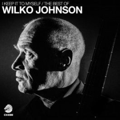 Johnson Wilko - I Keep It To Myself - Best Of (2Cd)