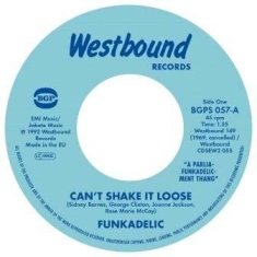 Funkadelic - Can't Shakle It Loose