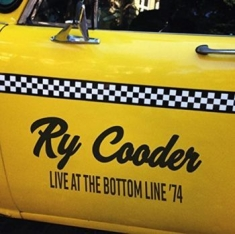 Ry Cooder - Live At The Bottom Line 74