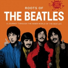 Beatles - Roots Of The Beatles