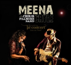 Cryle Meena & Chris Fillmore Band - In Concert