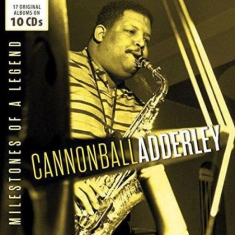 Adderley cannonball - Milestones Of A Legend