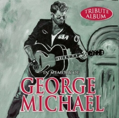 George Michael - In Memory Of