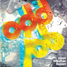 "Oddjob - Plays Weather Report (10"" Col. Viny"