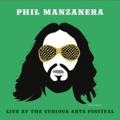 Manzanera Phil - Live At The Curious Arts Festival