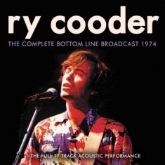 Ry Cooder - Complete Bottom Line Broadcast 1974