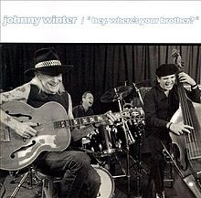 Winter Johnny - Hey Where's Your Brother?