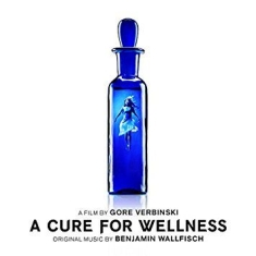 Benjamin Wallfisch - A Cure For Wellness (Original