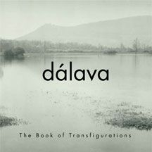 Dalava - Book Of Transfigurations