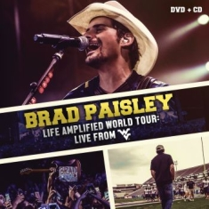 Paisley Brad - Life Amplified World Tour: Live Fro