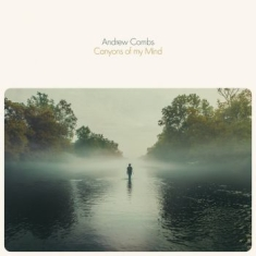 Combs Andrew - Canyons Of My Mind
