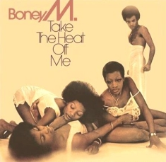 Boney M. - Take The Heat Off Me (1975)