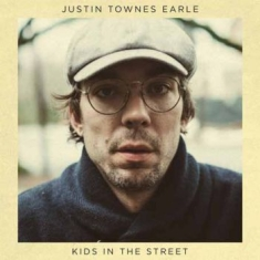Earle Justin Townes - Kids In The Street