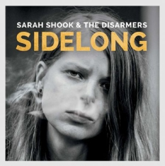Shook Sarah & The Disarmers - Sidelong