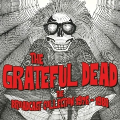 Grateful Dead - Broadcast Collection 76-80