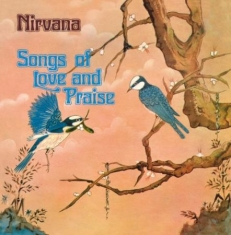 Nirvana - Songs Of Love And Praise: Remastere