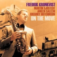 Kronkvist Fredrik - On The Move