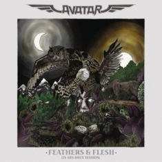 Avatar - Feathers & Flesh (In His Own Words)
