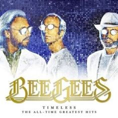 Bee Gees - Timeless - All-Time Greatest Hits