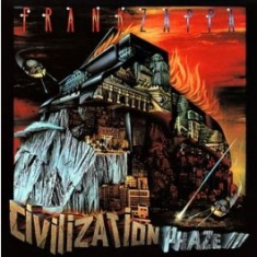 Frank Zappa - Civilazation Phase Iii