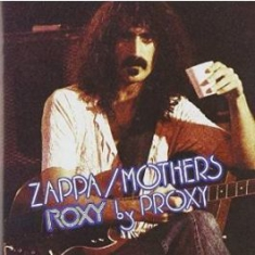 Frank Zappa - Roxy By Proxy