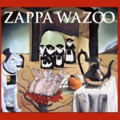 Frank Zappa - Wazoo (2Cd Live 1972) in the group CD / Pop at Bengans Skivbutik AB (2429216)