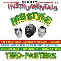 Various artists - Mighty R&B Instrumentals Two-Parters
