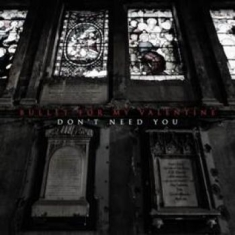 "Bullet For My Valentine - Don't Need You (10"" Vinyl Rsd)"