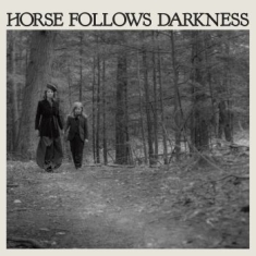 Gonzalez Delia - Horse Follows Darkness