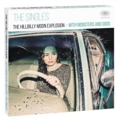 Hillbilly Moon Explosion, The - With Monsters And Gods: The Singles