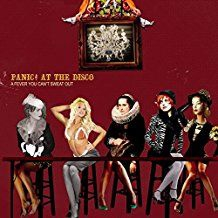 Panic! At The Disco - A Fever You Can't Sweat Out(Vi