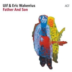 Ulf Wakenius; Eric Wakenius - Father And Son