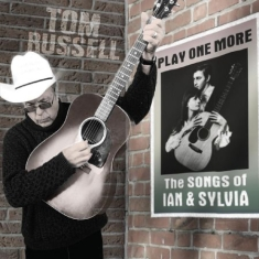 Russell Tom - Play One MoreSongs Of Ian & Sylvia