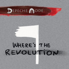 Depeche Mode - Where's The Revolution..