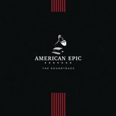 Ost - American Epic: The..
